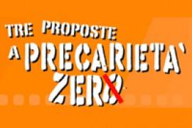 Tre proposte a precarietà zero